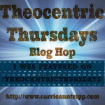 TheocentricThursdays-Featured-Post